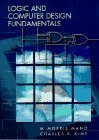 img - for Logic and Computer Design Fundamentals by Mano, M. Morris, Kime, Charles R.(November 4, 1996) Textbook Binding book / textbook / text book