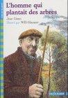 L'HOMME QUI PLANTAIT DES ARBRES by JEAN GIONO (September 19,1990)