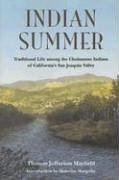 Indian Summer: Traditional Life Among the Choinumne Indians of Califronia's Central Valley