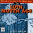 Art of the Lute in the Middle Ages