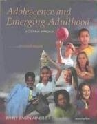 Adolescence and Emerging Adulthood: A Cultural Approach, Revised (2nd Edition) -
