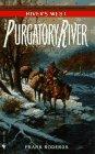 The Purgatory River, Frank Roderus, 0553567950
