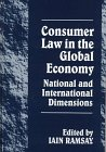 Consumer Law in the Global Economy, Iain Ramsay, 1855218437