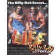 WThe BILLY-BOB Secret... To: LIFE