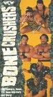 Wcw: Bone Crushers [VHS]