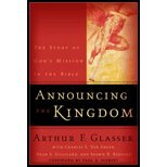 Announcing the Kingdom - The Story of God's Mission in the Bible (03) by Engen, Charles E Van - Gilliland, Dean S - Glasser, Arthur F [Paperback (2003)]