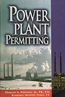 Power Plant Permitting, Evans, Kimberly M. and Frediani, Harold A., 0878145923