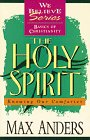 The Holy Spirit, Max E. Anders, 0840719256