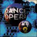Dance Opera Trip 2