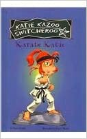 Read online Karate Katie (Katie Kazoo, Switcheroo (Pb)) PDF, azw (Kindle), ePub, doc, mobi