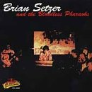 Brian Setzer & Bloodless Pharaohs