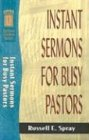 img - for Instant Sermons for Busy Pastors (Sermon Outlines (Baker Book)) book / textbook / text book