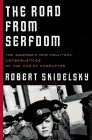 img - for The Road from Serfdom: The Economic and Political Consequences of the End of Communism by Robert Skidelsky (1996-02-01) book / textbook / text book