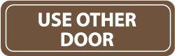 Nmc Rectangular Acrylic Signs - Use Other Door