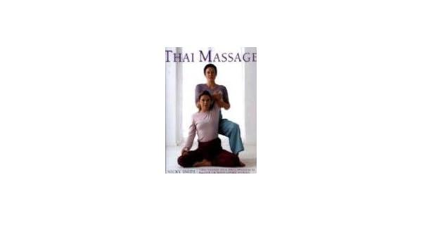 Thai Massage: Amazon.es: Nicky Smith: Libros en idiomas ...