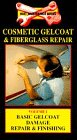 Cosmetic Gelcoat /Fiberglass Repair 1 [VHS] ()