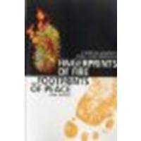 Fingerprints of Fire, Footprints of Peace: A Spiritual Manifesto from a Jesus Perspective by Moules, Noel [Circle Books, 2012] (Paperback) [Paperback]