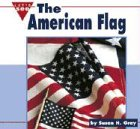 The American Flag, Susan Heinrichs Gray, 0756501407