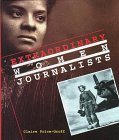 Extraordinary Women Journalists, Claire Price-Groff, 0516204742