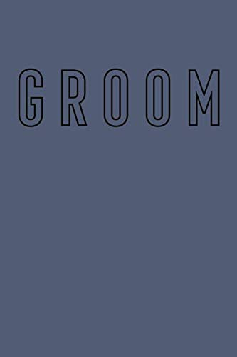 Groom: Simple Lined Notebook for Wedding Planning, Organizing, and Journaling with Slate Blue Cover