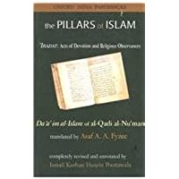 The Pillars of Islam Volume 1: Ibadat: Acts of Devotion and Religious Observances