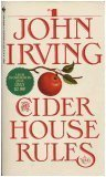 The Cider House Rules, John Irving, 0553196480
