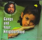 Gangs and Your Neighborhood, Stanley T. Williams and Barbara Cottman Becnel, 0823923479
