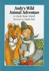 Andy's Wild Animal Adventure, Gerda Marie Scheidl, 1558587985
