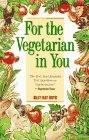For the Vegetarian in You, Billy R. Boyd, 0761501231