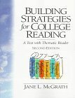 Building Strategies for College Reading : A Text with Thematic Reader, McGrath, Jane L., 0130438944