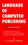 The Language of Computer Publishing, Donald J. Brenner, 0929535146