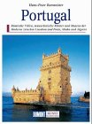Portugal. Kunst- Reiseführer. Kunst, Kultur und Landschaft zweischen Algarve und Minho