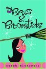 Bras and Broomsticks, Sarah Mlynowski, 0385902182
