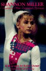 Shannon Miller: Americas Most Decorated Gymnast : A Biography Krista Quiner