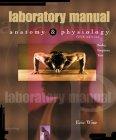 Lab Manual to accompany Anatomy & Physiology, 5/e by Seeley et al.