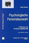 Psychologische Personalauswahl: Einführung in die Berufseignungsdiagnostik
