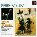 Dukas: La Peri / De Falla: The Three Cornered Hat; Harpsichord Concerto