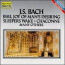 J. S. Bach: Jesu Joy of Man's Desiring / Sleepers Wake / Chaconne