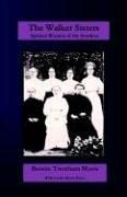 The Walker Sisters: Spirited Women of the Smokies