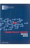 Trade Policy Review - Ghana 2008