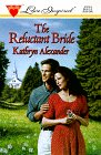 The Reluctant Bride, Kathryn Alexander, 0373870183
