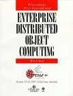 Enterprise Distributed Object Computing Conference (EDOC '97), IEEE Computer Society Press, 0818680318