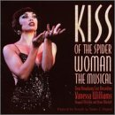 Kiss Of The Spider Woman: The Musical (1994 Broadway Cast)