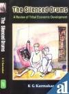 Download The Silenced Drums: A Review of Tribal Economic Development ebook