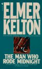 The Man Who Rode Midnight, Elmer Kelton, 0553277138