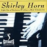 Light Out Of Darkness: (A Tribute To RAY CHARLES)