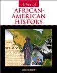 Atlas of African American History, James Ciment, 0681289422
