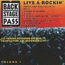 Backstage Pass 1: Live & Rockin
