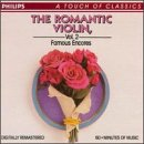 The Romantic Violin  Vol. 2 - Famous Encores by Philips
