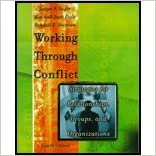 Working Through Conflict - Strategies for Relationships, Groups, & Organizations (4th, 01) by Folger, Joseph P - Poole, Marshall Scott - Stutman, Randall K [Paperback (2000)]